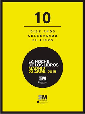 Cartel de la Noche de los Libros de Madrid.