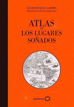 """Portada del libro """"Atlas de los lugares soñados""""."""