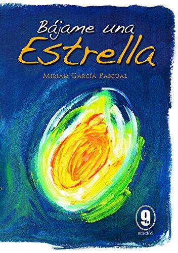 """Portada del libro """"Bájame una estrella"""", de Miriam Pascual."""